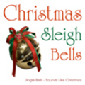 Christmas Sleigh Bells - Festive Background Sounds