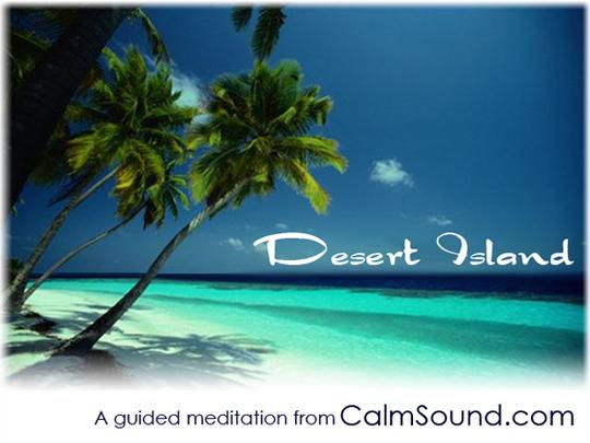 Product picture Desert Island - A Guided Meditation For Relaxation